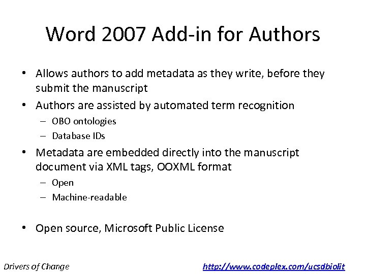 Word 2007 Add-in for Authors • Allows authors to add metadata as they write,