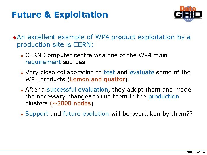 Future & Exploitation u. An excellent example of WP 4 product exploitation by a