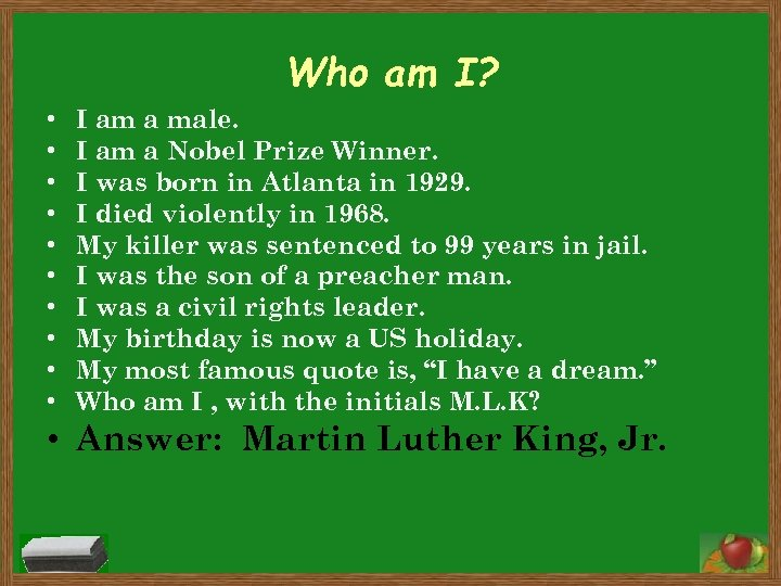 Who am I? • • • I am a male. I am a Nobel