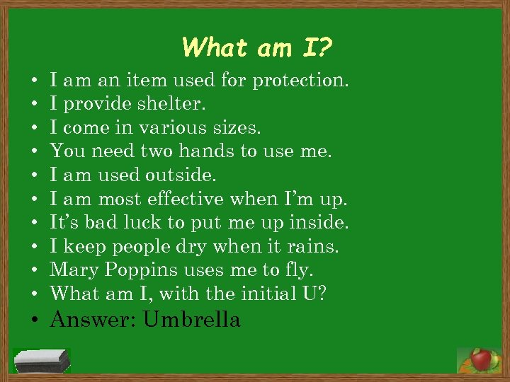 What am I? • • • I am an item used for protection. I