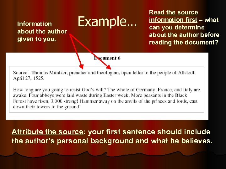 Information about the author given to you. Example… Read the source information first –