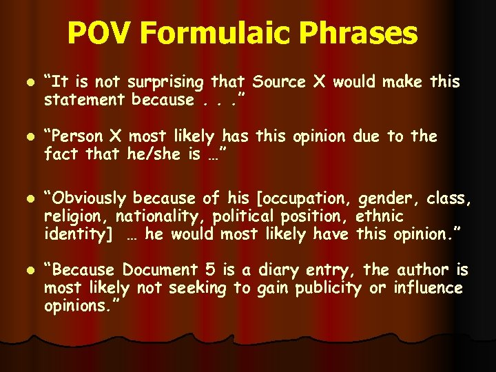 "POV Formulaic Phrases l ""It is not surprising that Source X would make this"