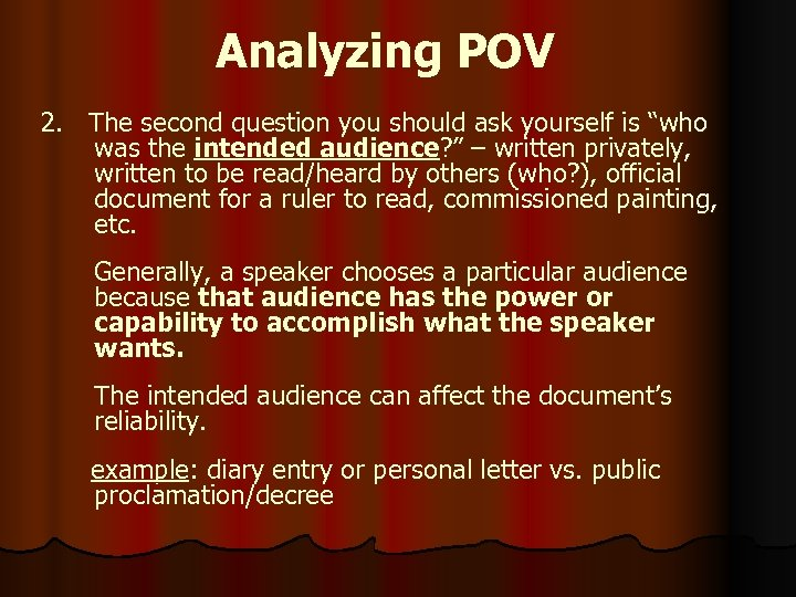 "Analyzing POV 2. The second question you should ask yourself is ""who was the"