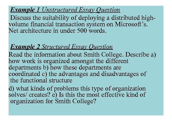 Example 1 Unstructured Essay Question Discuss the suitability of deploying a distributed highvolume financial