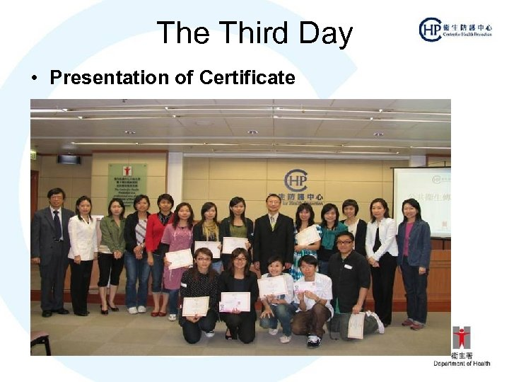 The Third Day • Presentation of Certificate