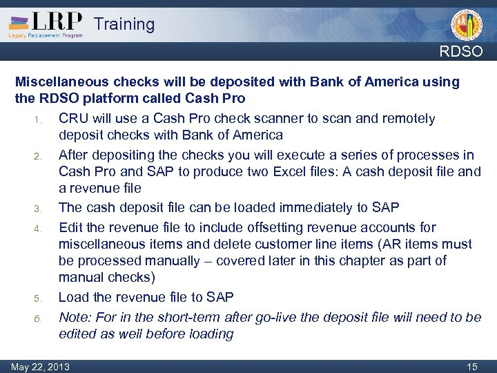 Training RDSO Miscellaneous checks will be deposited with Bank of America using the RDSO