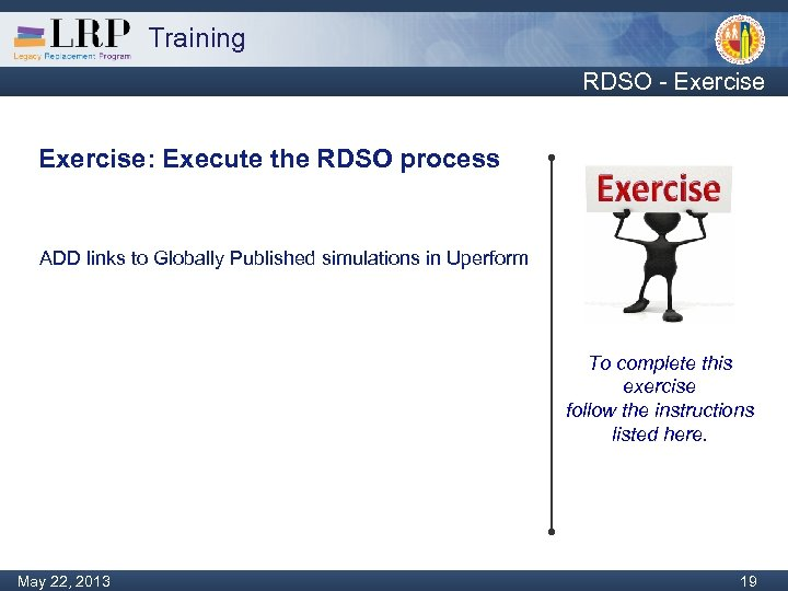 Training RDSO - Exercise: Execute the RDSO process ADD links to Globally Published simulations