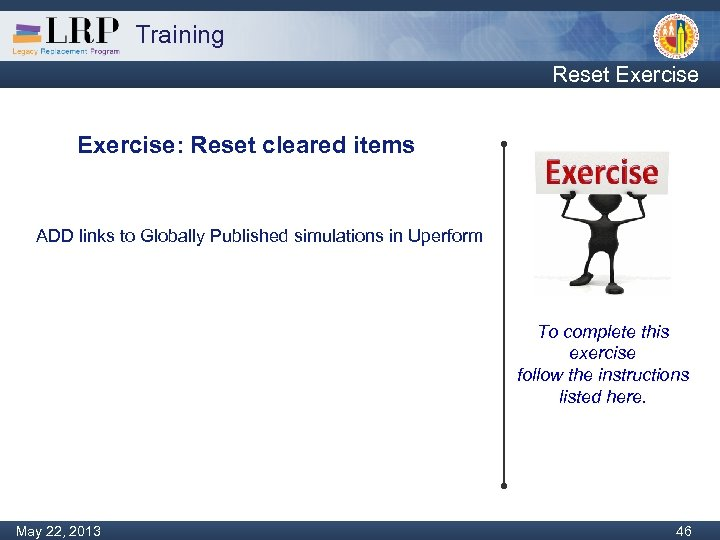 Training Reset Exercise: Reset cleared items ADD links to Globally Published simulations in Uperform