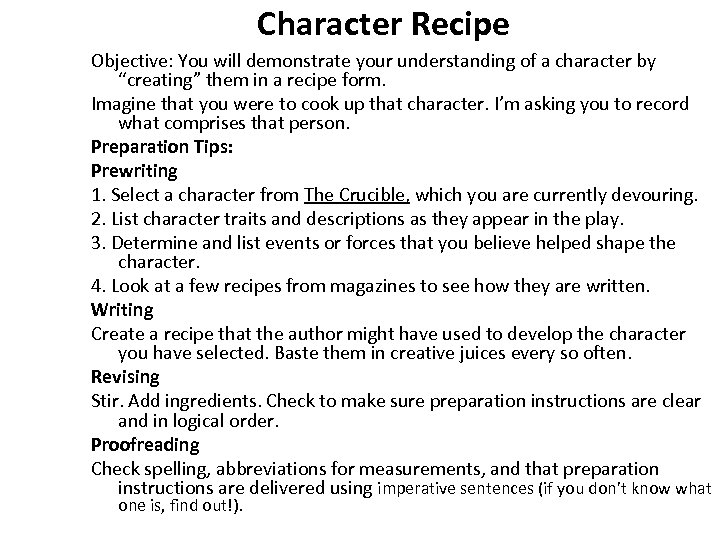 "Character Recipe Objective: You will demonstrate your understanding of a character by ""creating"" them"