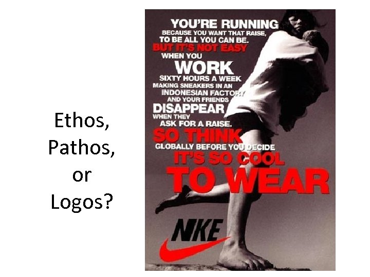 Ethos, Pathos, or Logos?