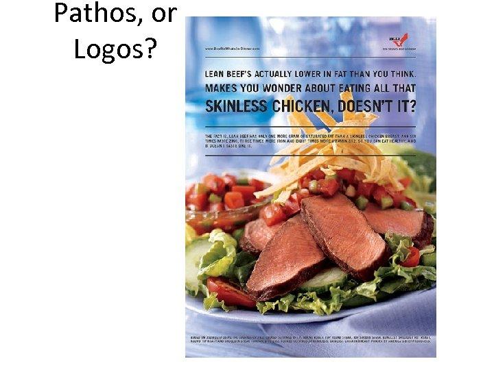 Pathos, or Logos?