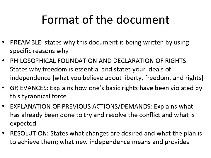 Format of the document • PREAMBLE: states why this document is being written by