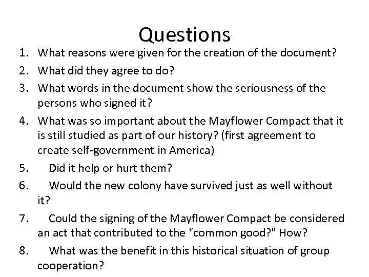 Questions 1. What reasons were given for the creation of the document? 2. What