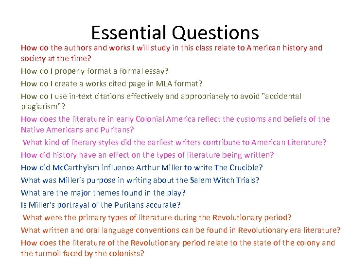 Essential Questions How do the authors and works I will study in this class
