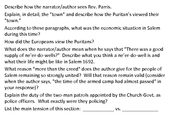 Describe how the narrator/author sees Rev. Parris. Explain, in detail, the