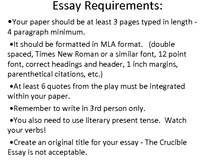 Essay Requirements: • Your paper should be at least 3 pages typed in length