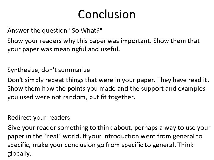 Conclusion Answer the question