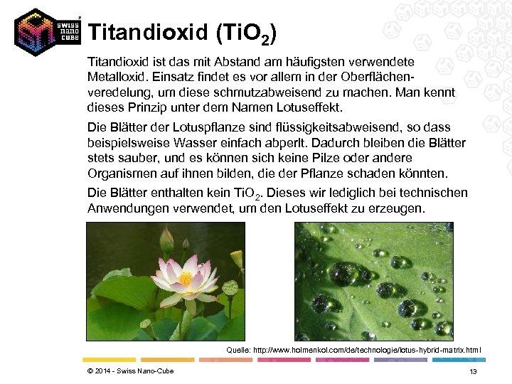 Titandioxid (Ti. O 2) Titandioxid ist das mit Abstand am häufigsten verwendete Metalloxid. Einsatz