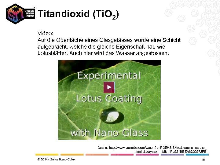 Titandioxid (Ti. O 2) Video: Auf die Oberfläche eines Glasgefässes wurde eine Schicht aufgebracht,