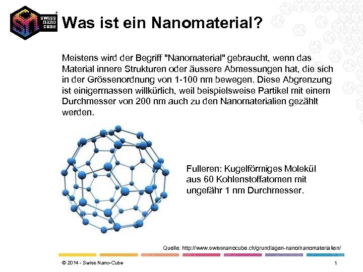 Was ist ein Nanomaterial? Meistens wird der Begriff