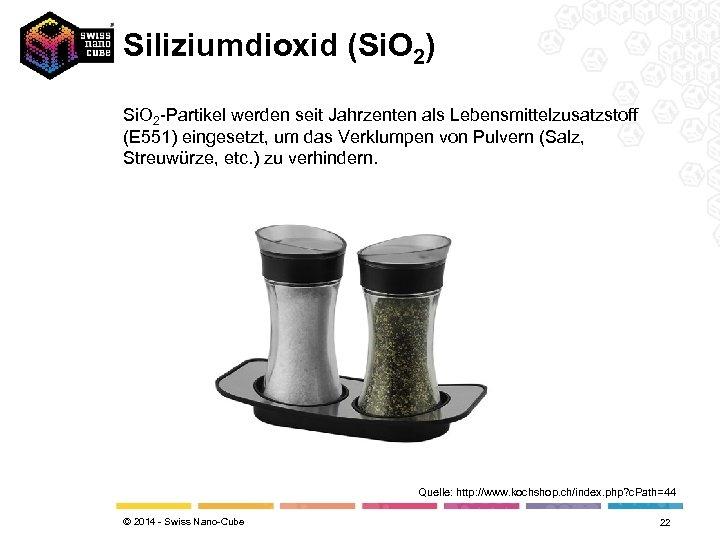 Siliziumdioxid (Si. O 2) Si. O 2 -Partikel werden seit Jahrzenten als Lebensmittelzusatzstoff (E