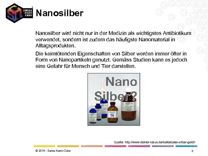 Nanosilber wird nicht nur in der Medizin als wichtigstes Antibiotikum verwendet, sondern ist zudem