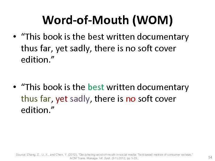 "Word-of-Mouth (WOM) • ""This book is the best written documentary thus far, yet sadly,"