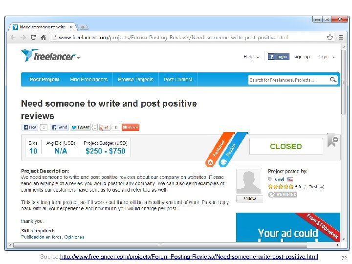 Source: http: //www. freelancer. com/projects/Forum-Posting-Reviews/Need-someone-write-post-positive. html 72