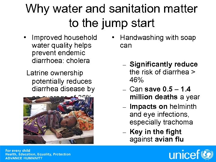 Why water and sanitation matter to the jump start • Improved household water quality