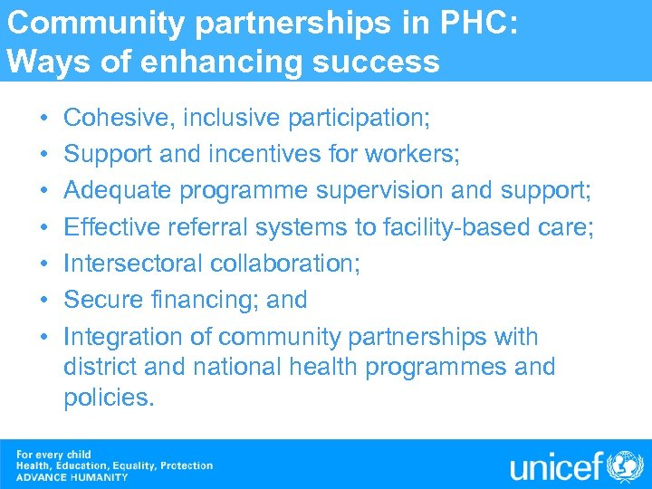 Community partnerships in PHC: Ways of enhancing success • • Cohesive, inclusive participation; Support