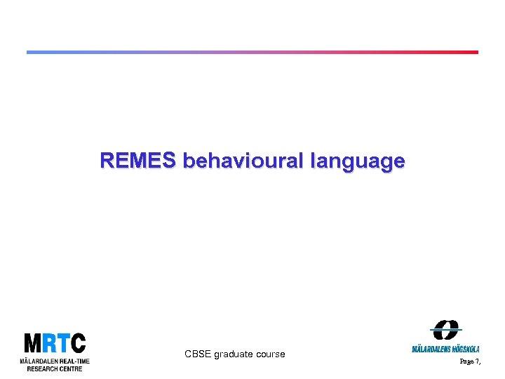 REMES behavioural language CBSE graduate course Page 7,