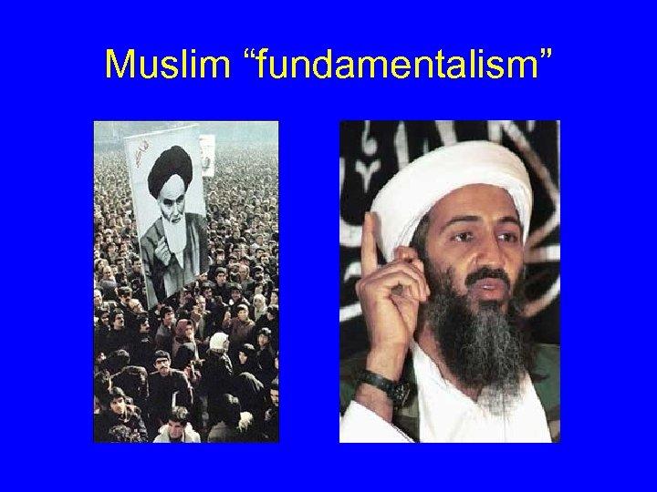 "Muslim ""fundamentalism"""