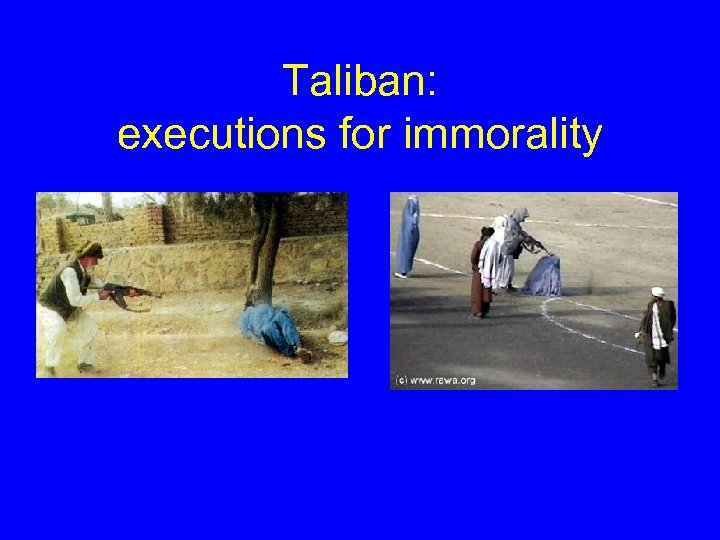 Taliban: executions for immorality