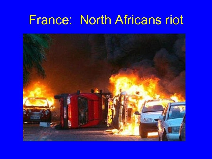 France: North Africans riot