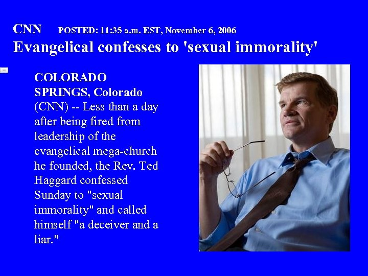 CNN POSTED: 11: 35 a. m. EST, November 6, 2006 Evangelical confesses to 'sexual