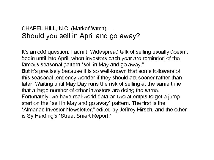 CHAPEL HILL, N. C. (Market. Watch) — Should you sell in April and go