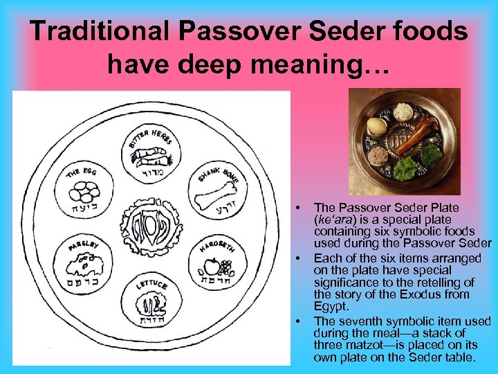 Traditional Passover Seder foods have deep meaning… • • • The Passover Seder Plate