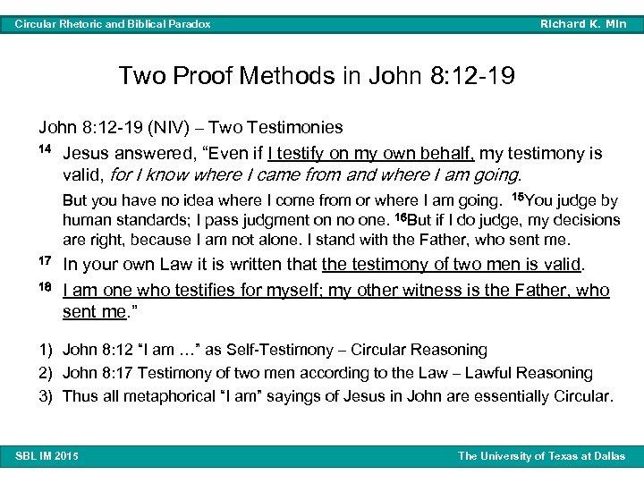 Richard K. Min Circular Rhetoric and Biblical Paradox Two Proof Methods in John 8: