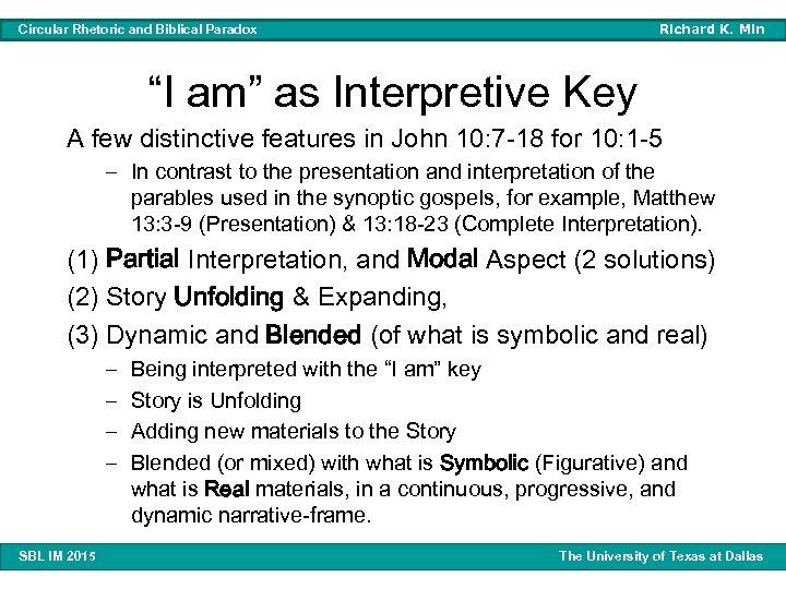 "Richard K. Min Circular Rhetoric and Biblical Paradox ""I am"" as Interpretive Key A"