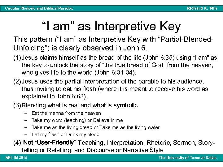 "Richard K. Min Circular Rhetoric and Biblical Paradox ""I am"" as Interpretive Key This"