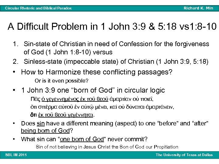 Richard K. Min Circular Rhetoric and Biblical Paradox A Difficult Problem in 1 John