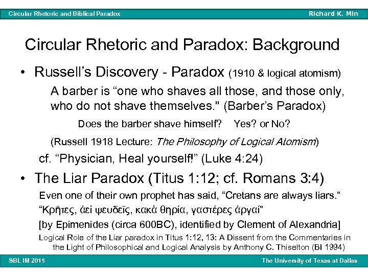 Richard K. Min Circular Rhetoric and Biblical Paradox Circular Rhetoric and Paradox: Background •
