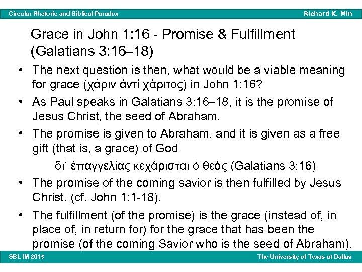 Richard K. Min Circular Rhetoric and Biblical Paradox Grace in John 1: 16 -