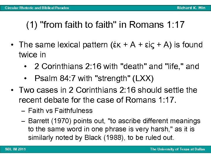 Circular Rhetoric and Biblical Paradox Richard K. Min (1)