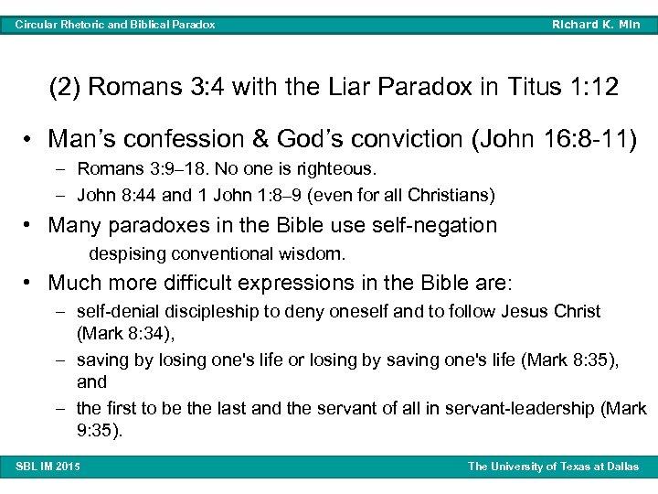 Richard K. Min Circular Rhetoric and Biblical Paradox (2) Romans 3: 4 with the