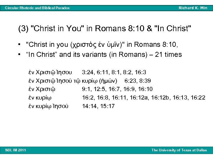 Circular Rhetoric and Biblical Paradox Richard K. Min (3)