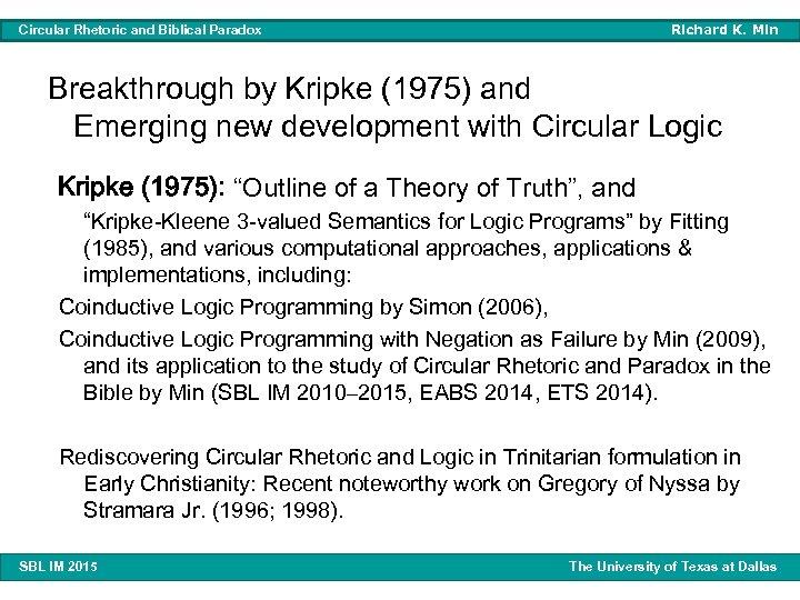 Richard K. Min Circular Rhetoric and Biblical Paradox Breakthrough by Kripke (1975) and Emerging