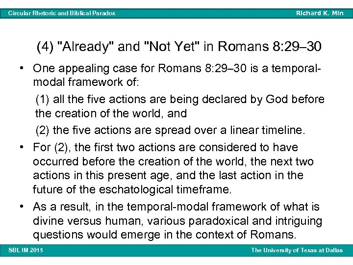 Circular Rhetoric and Biblical Paradox Richard K. Min (4)
