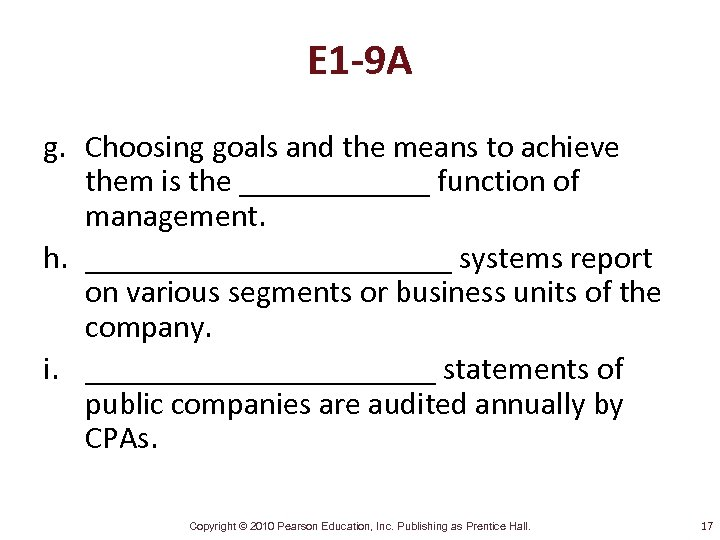 E 1 -9 A g. Choosing goals and the means to achieve them is
