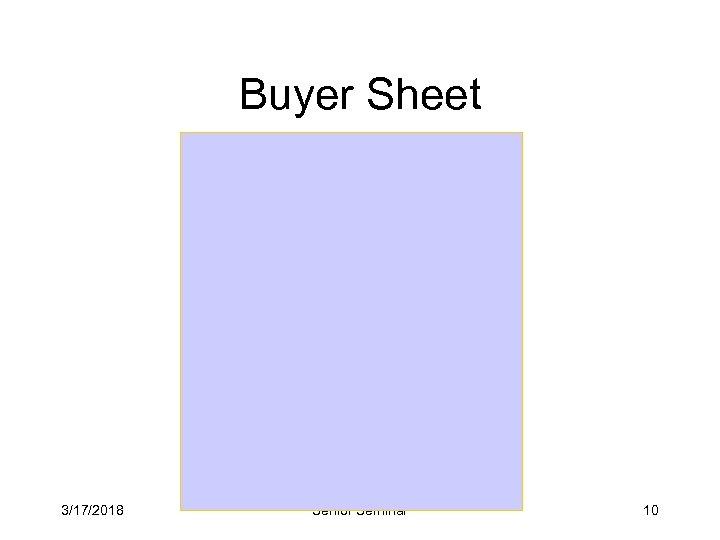 Buyer Sheet 3/17/2018 Senior Seminar 10